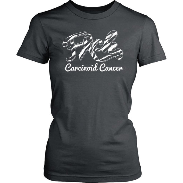 F*ck Carcinoid Cancer Awareness Zebra Stripe Ribbon Awesome Gift Women TShirt-T-shirt-District Womens Shirt-Grey-JoyHip.Com