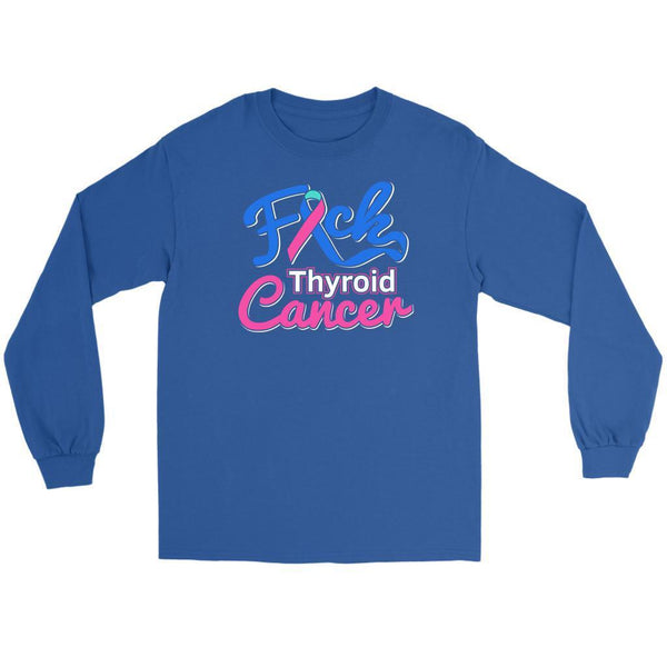 F*ck Thyroid Cancer Awareness Teal Pink & Blue Ribbon Awesome Gift Long Sleeve-T-shirt-Gildan Long Sleeve Tee-Royal Blue-JoyHip.Com