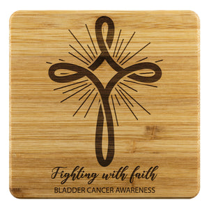 Fighting With Faith Bladder Cancer Awareness Drink Coasters Set Gifts Idea-Coasters-Bamboo Coaster - 4pc-JoyHip.Com