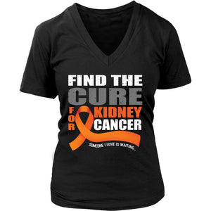 Find A CURE Orange Ribbon Kidney Cancer Awareness Someone I Love Is Waiting V-Neck T-Shirt For Women-T-shirt-District Womens V-Neck-Black-JoyHip.Com