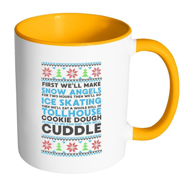 First We'll Make Snow Angels Then Cuddle Funny Ugly Christmas Sweater Holiday 11oz Accent Coffee Mug-Drinkware-Accent Mug - Orange-JoyHip.Com