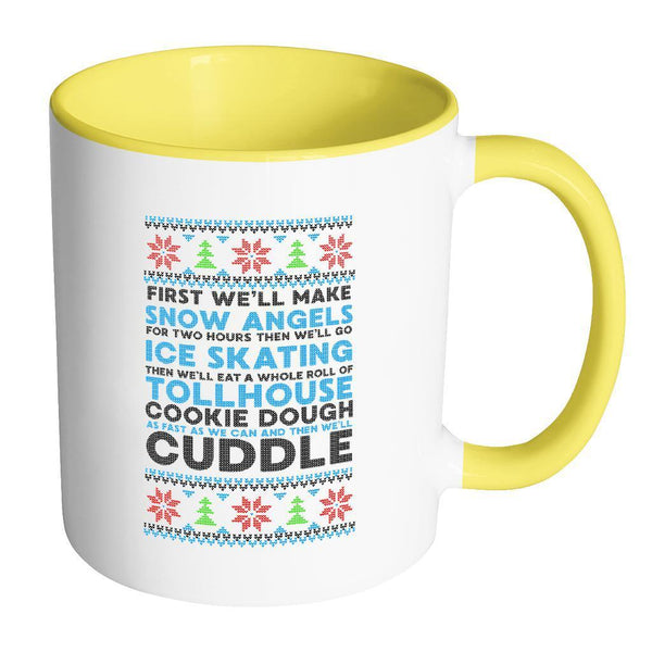 First We'll Make Snow Angels Then Cuddle Funny Ugly Christmas Sweater Holiday 11oz Accent Coffee Mug-Drinkware-Accent Mug - Yellow-JoyHip.Com