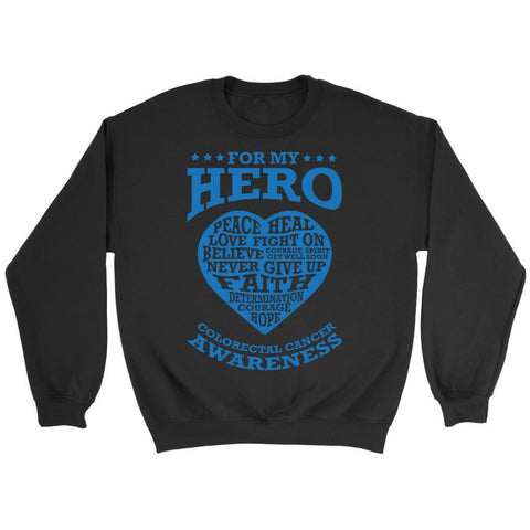 For My Hero Peace Heal Love Fight Believe Colon Colorectal Cancer Awareness Blue Ribbon Unisex Crewneck Sweatshirt-T-shirt-Crewneck Sweatshirt-Black-JoyHip.Com