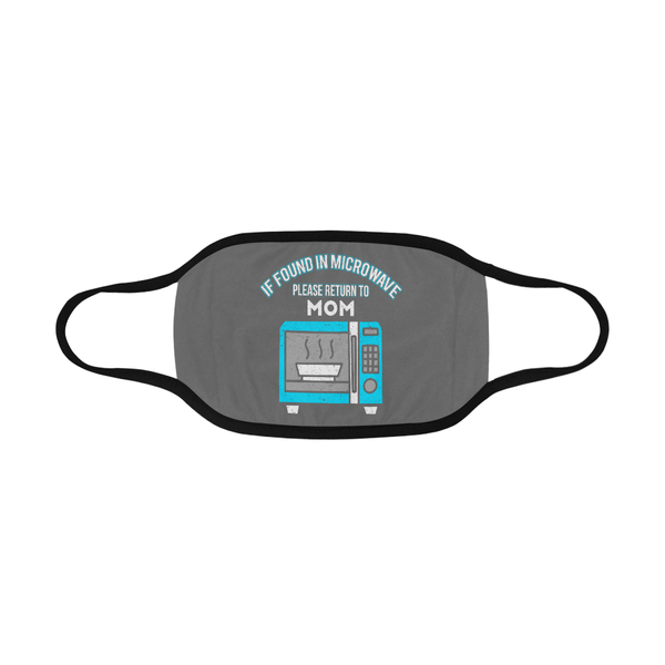 Found In Microwave Return To Mom Washable Reusable Face Mask With Filter Pocket-Face Mask-JoyHip.Com