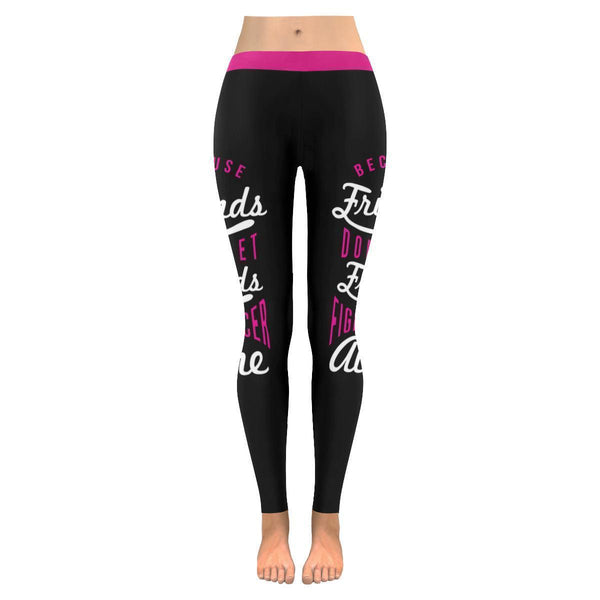 Friends Dont Let Friends Fight Cancer Alone Breast Cancer Pink Ribbon Leggings-JoyHip.Com