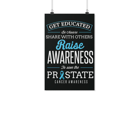 Get Educated Be Aware Raise Awareness Save The Prostate Posters Ideas Wall Decor-Posters 2-11x17-JoyHip.Com