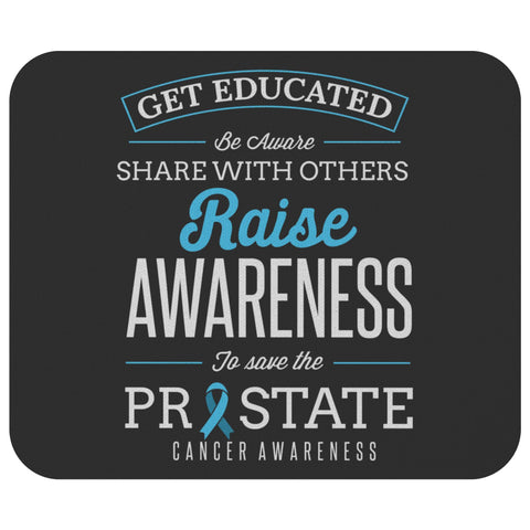 Get Educated Raise Awareness To Save The Prostate MousePad Gifts Ideas MousePad-Mousepads-Black-JoyHip.Com