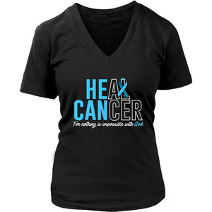 He Can Heal Cancer For Nothing Is Impossible With God Prostate Cancer Awareness Women V-Neck T-Shirt-T-shirt-District Womens V-Neck-Black-JoyHip.Com
