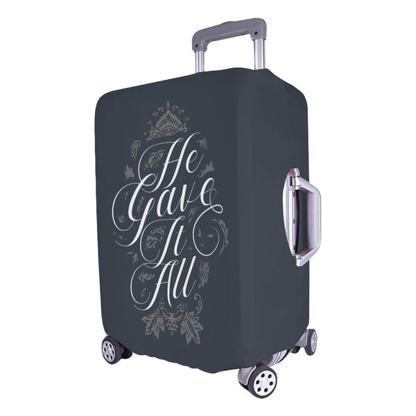 He Gave It All Christian Travel Luggage Cover Suitcase Protector Fits 18-28 Inch-JoyHip.Com