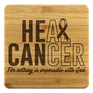 Heal Cancer For Nothing Is Impossible With God Cool Drink Coasters Set Gift Idea-Coasters-Bamboo Coaster - 4pc-JoyHip.Com