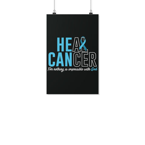 Heal Cancer For Nothing Is Impossible With God Motivational Posters Wall Decor-Posters 2-11x17-JoyHip.Com