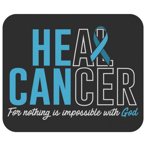 Heal Prostate Cancer For Nothing Is Impossible With God Mouse Pad Gifts Ideas-Mousepads-Black-JoyHip.Com