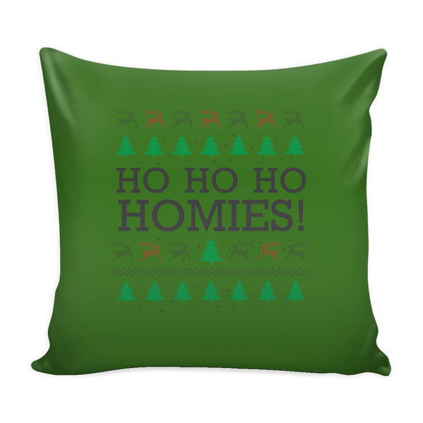 Ho Ho Ho Homies Funny Festive Ugly Christmas Holiday Sweater Decorative Throw Pillow Cases Cover(4 Colors)-Pillows-Green-JoyHip.Com