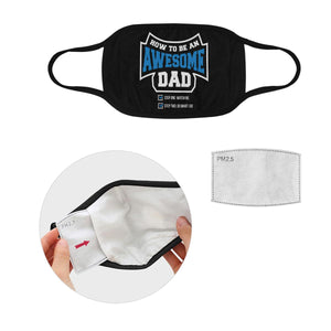 How To Be An Awesome Dad Funny Washable Reusable Face Mask With Filter Pocket-Face Mask-L-Black-JoyHip.Com