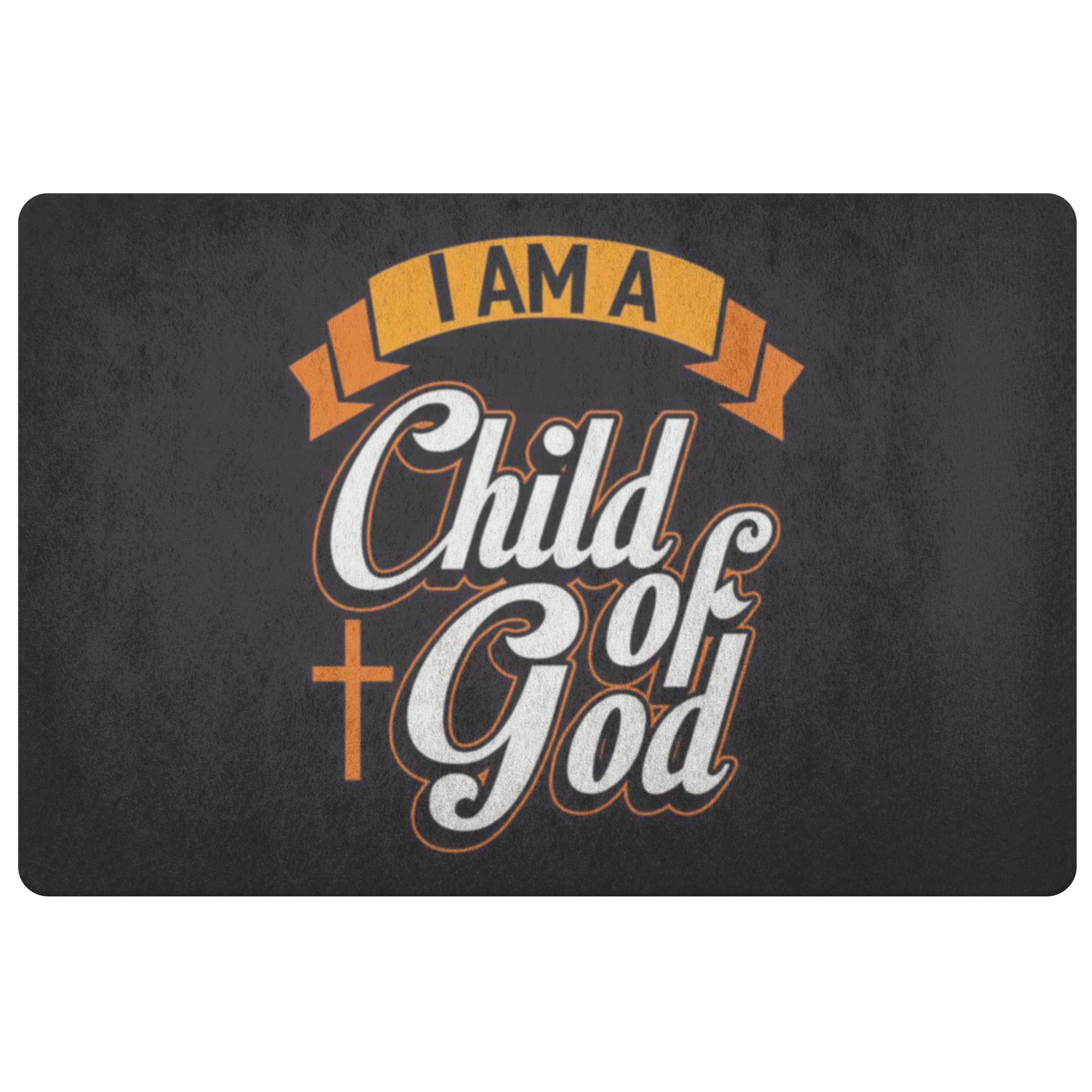 I Am A Child Of God 18X26 Door Mat Unique Christian Gift Ideas Religious Present-Doormat-Black-JoyHip.Com