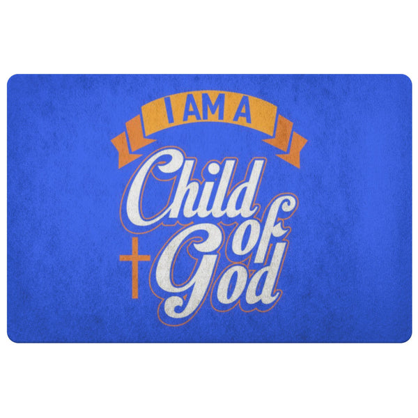 I Am A Child Of God 18X26 Door Mat Unique Christian Gift Ideas Religious Present-Doormat-Royal Blue-JoyHip.Com
