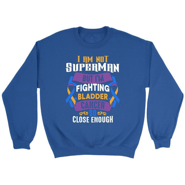 I Am Not Superman But Im Fighting Bladder Cancer So Close Enough Gift Sweater-T-shirt-Crewneck Sweatshirt-Royal Blue-JoyHip.Com
