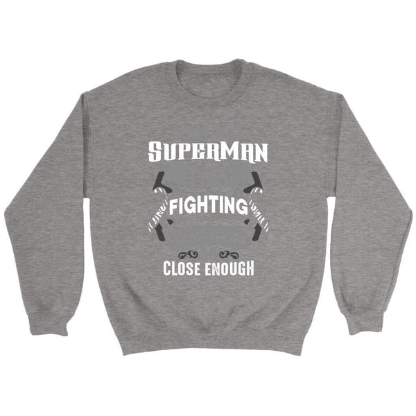 I Am Not Superman But Im Fighting Carcinoid Cancer So Close Enough Gift Sweater-T-shirt-Crewneck Sweatshirt-Grey-JoyHip.Com