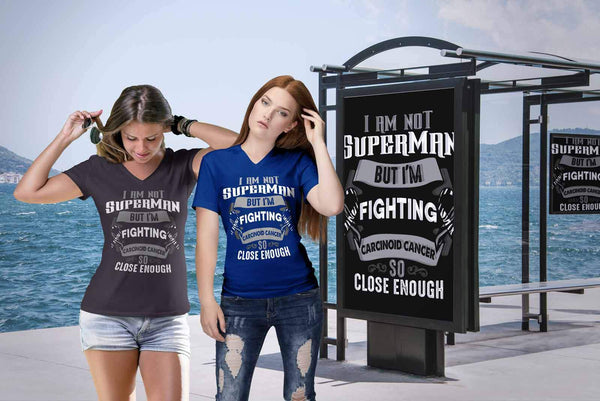 I Am Not Superman But Im Fighting Carcinoid Cancer So Close Enough VNeck TShirt-T-shirt-JoyHip.Com
