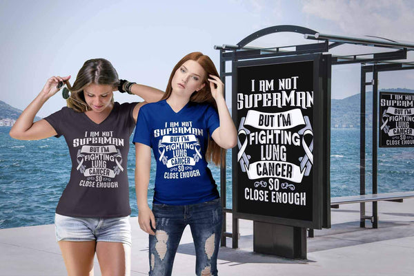 I Am Not Superman But Im Fighting Lung Cancer So Close Enough Women TShirt-T-shirt-JoyHip.Com