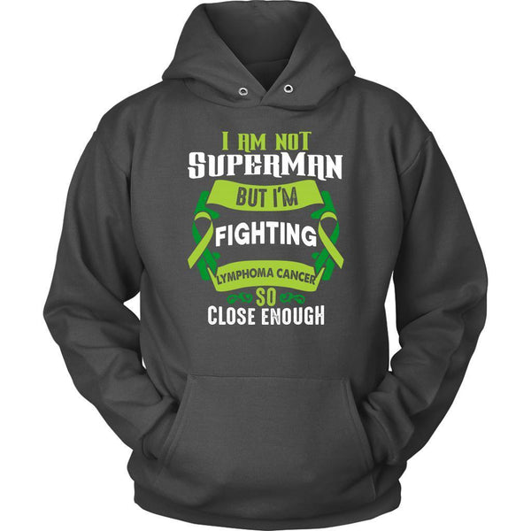 I Am Not Superman But Im Fighting Lymphoma So Close Enough Gift Hoodie-T-shirt-Unisex Hoodie-Grey-JoyHip.Com