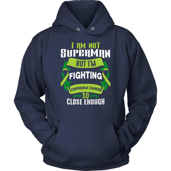I Am Not Superman But Im Fighting Lymphoma So Close Enough Gift Hoodie-T-shirt-Unisex Hoodie-Navy-JoyHip.Com