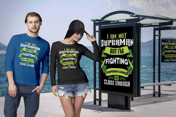 I Am Not Superman But Im Fighting Lymphoma So Close Enough Gift Long Sleeve-T-shirt-JoyHip.Com
