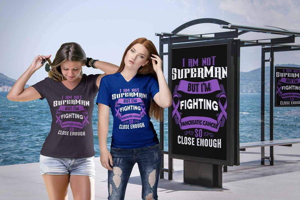 I Am Not Superman But Im Fighting Pancreatic Cancer So Close Enough VNeck TShirt-T-shirt-JoyHip.Com