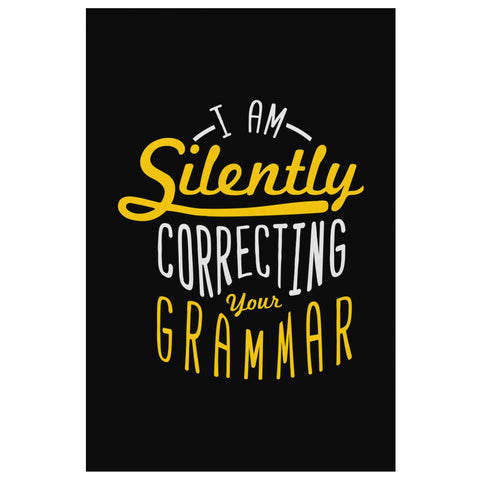 I Am Silently Correcting Your Grammar Canvas Wall Art Room Decor Funny Gift Idea-Canvas Wall Art 2-8 x 12-JoyHip.Com