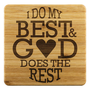 I Do My Best & God Does The Rest Cute Funny Drink Coasters Set Christian Gifts-Coasters-Bamboo Coaster - 4pc-JoyHip.Com