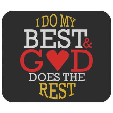 I Do My Best & God Does The Rest Mouse Pad Unique Christian Gift Ideas Religious-Mousepads-Black-JoyHip.Com