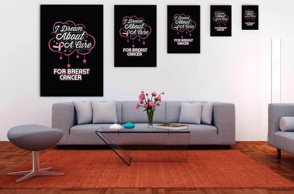 I Dream About A Cure For Breast Cancer Canvas Wall Art Room Decor Home Gift Idea-Canvas Wall Art 2-JoyHip.Com