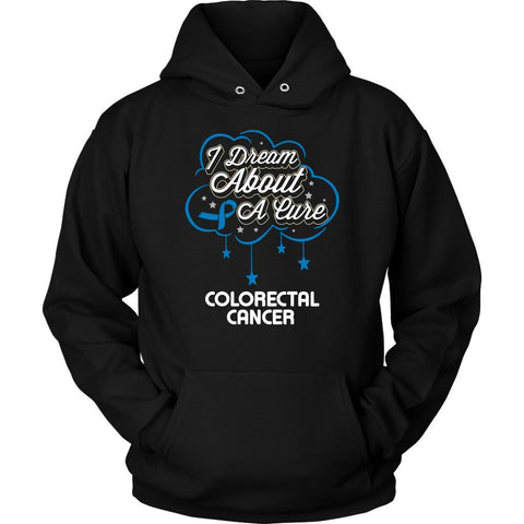 I Dream About A Cure For Colorectal Cancer Awareness Blue Ribbon Hoodie-T-shirt-Unisex Hoodie-Black-JoyHip.Com
