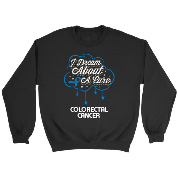 I Dream About A Cure For Colorectal Cancer Awareness Blue Ribbon Sweater-T-shirt-Crewneck Sweatshirt-Black-JoyHip.Com