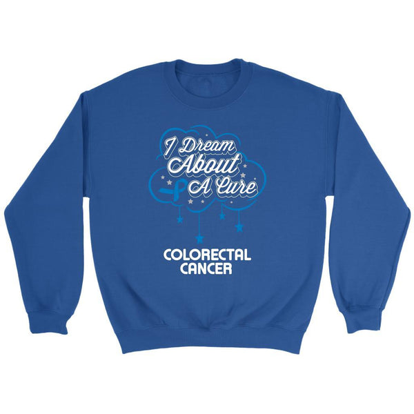 I Dream About A Cure For Colorectal Cancer Awareness Blue Ribbon Sweater-T-shirt-Crewneck Sweatshirt-Royal Blue-JoyHip.Com