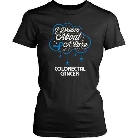 I Dream About A Cure For Colorectal Cancer Blue Ribbon Gift Women TShirt-T-shirt-District Womens Shirt-Black-JoyHip.Com