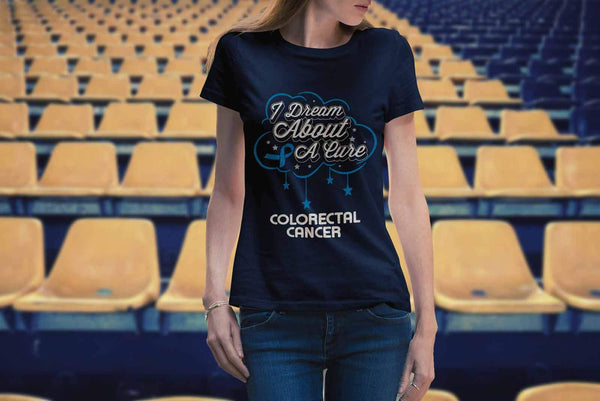 I Dream About A Cure For Colorectal Cancer Blue Ribbon Gift Women TShirt-T-shirt-JoyHip.Com