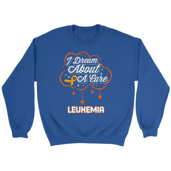 I Dream About A Cure For Leukemia Awareness Orange Ribbon Sweatshirt-T-shirt-Crewneck Sweatshirt-Royal Blue-JoyHip.Com