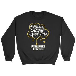 I Dream About A Cure For Lung Cancer Awareness White Ribbon Sweater-T-shirt-Crewneck Sweatshirt-Black-JoyHip.Com