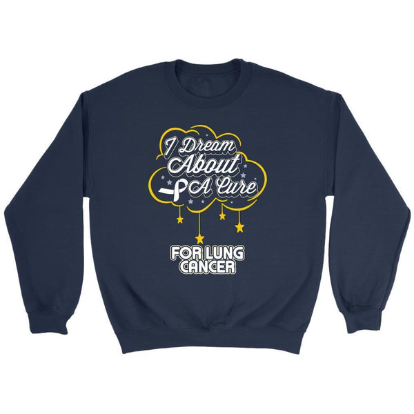 I Dream About A Cure For Lung Cancer Awareness White Ribbon Sweater-T-shirt-Crewneck Sweatshirt-Navy-JoyHip.Com