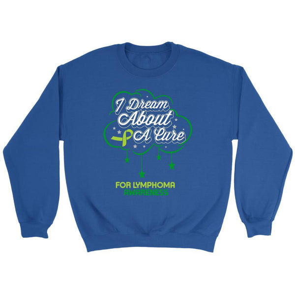 I Dream About A Cure For Lymphoma Awareness Lime Green Ribbon Gift Idea Sweater-T-shirt-Crewneck Sweatshirt-Royal Blue-JoyHip.Com