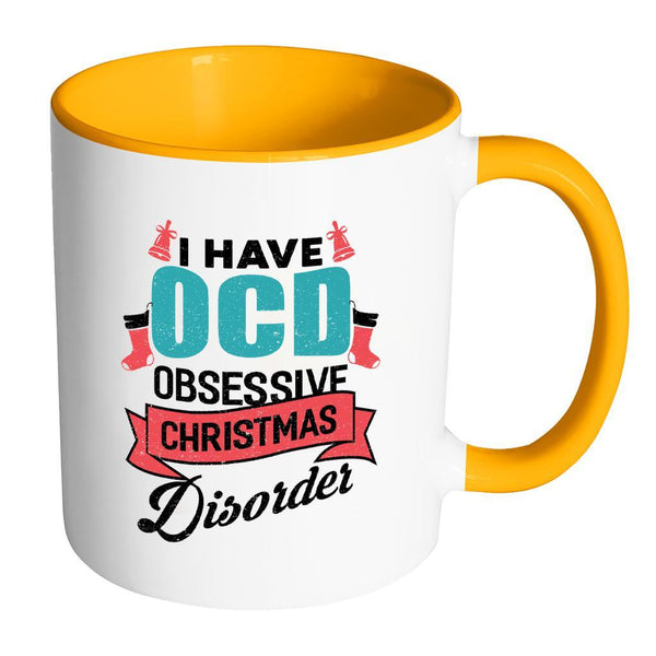 I Have OCD Obsessive Christmas Disorder Festive Funny Ugly Christmas Holiday Sweater 11oz Accent Coffee Mug (7 Colors)-Drinkware-Accent Mug - Orange-JoyHip.Com