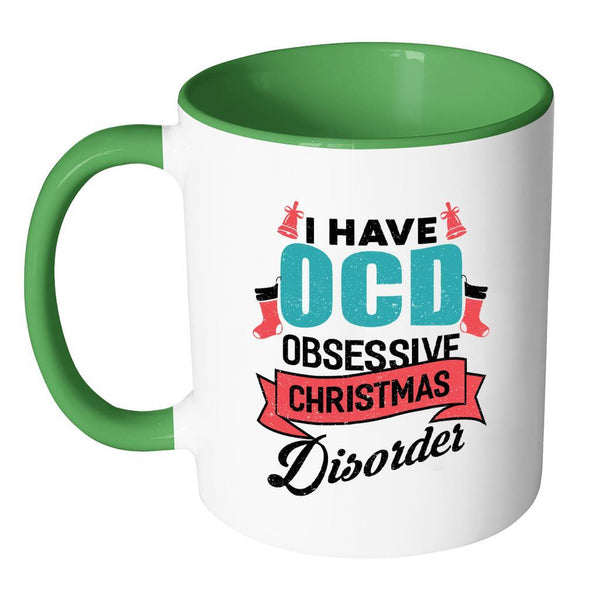 I Have OCD Obsessive Christmas Disorder Festive Funny Ugly Christmas Holiday Sweater 11oz Accent Coffee Mug (7 Colors)-Drinkware-JoyHip.Com