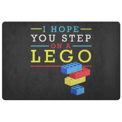 I Hope You Step On A Lego 18X26 Door Mat Funny Gift Ideas Sarcastic Humor Snarky-Doormat-Black-JoyHip.Com