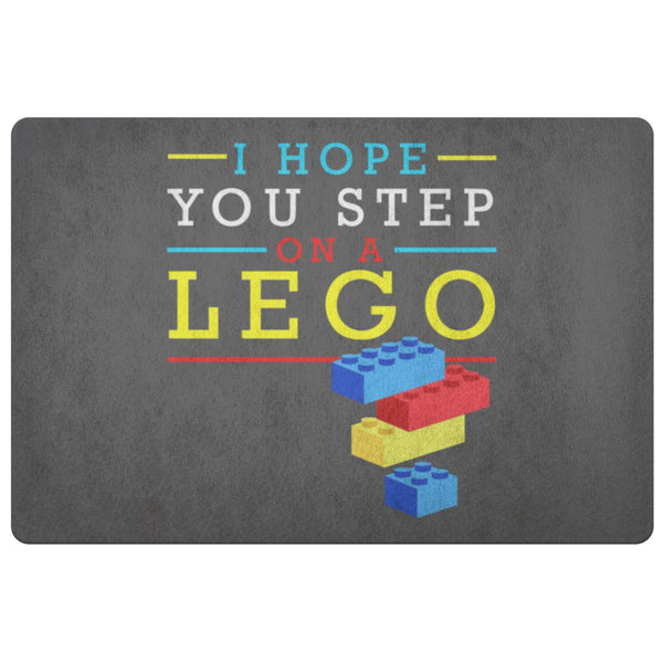 I Hope You Step On A Lego 18X26 Door Mat Funny Gift Ideas Sarcastic Humor Snarky-Doormat-Grey-JoyHip.Com