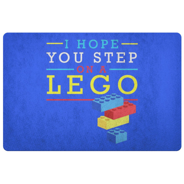 I Hope You Step On A Lego 18X26 Door Mat Funny Gift Ideas Sarcastic Humor Snarky-Doormat-Royal Blue-JoyHip.Com
