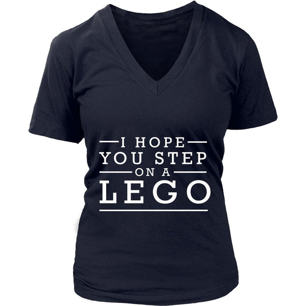 I Hope You Step On A Lego Humor Gag Funny Quotes V-Neck/T-Shirt/Crewneck Sweatshirt/Hoodie-T-shirt-District Womens V-Neck-Navy-JoyHip.Com