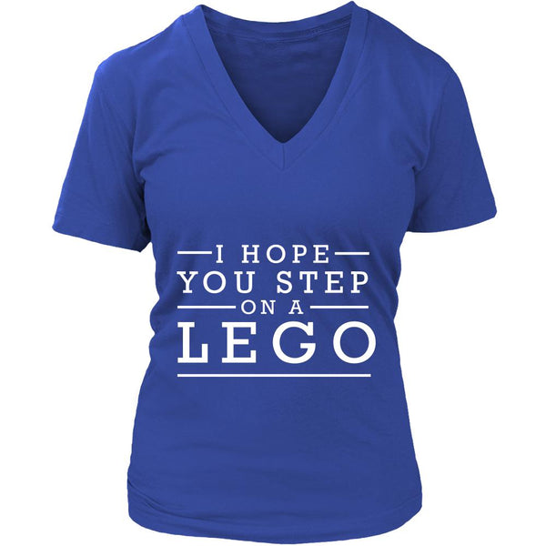 I Hope You Step On A Lego Humor Gag Funny Quotes V-Neck/T-Shirt/Crewneck Sweatshirt/Hoodie-T-shirt-District Womens V-Neck-Royal Blue-JoyHip.Com