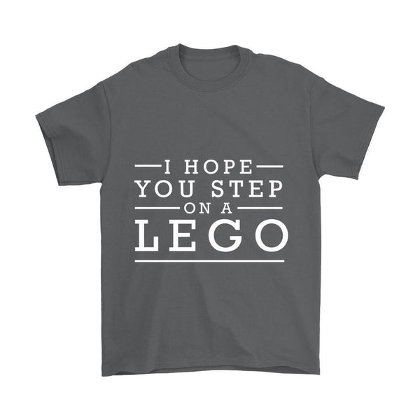I Hope You Step On A Lego Humor Gag Funny Quotes V-Neck/T-Shirt/Crewneck Sweatshirt/Hoodie-T-shirt-Gildan Mens T-Shirt-Grey-JoyHip.Com