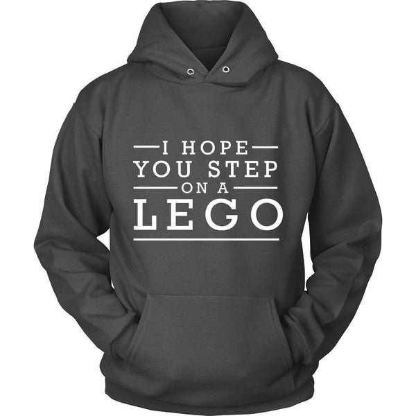 I Hope You Step On A Lego Humor Gag Funny Quotes V-Neck/T-Shirt/Crewneck Sweatshirt/Hoodie-T-shirt-Unisex Hoodie-Grey-JoyHip.Com